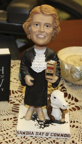 I told you they made Sandra Day O'Connor bobblehead dolls; pay up. O'Connor may not be on staff, but some faculty have donned the black robes; Dean John Broderick Jr. was chief justice of the New Hampshire Supreme Court from 2004 to 2010.