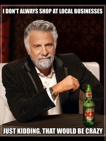 The Most Interesting Man in the World: He doesn't always do things, but when he does...