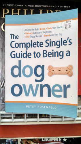We're pretty sure this entire book was written just to tell hapless bros that getting a dog for the sole purpose of picking up chicks isn't a humane strategy. Just get on Tinder, dude.