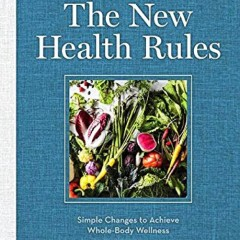 "Book of the Week: ""The New Health Rules"""