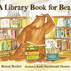 Book of the Week: 'A Library Book for Bear'