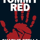 Charlie Stella to present 'Tommy Red' at Gibson's Bookstore