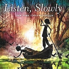 Book of the Week: Listen, Slowly