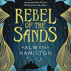 Book of the Week: Rebel of the Sands
