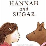 Book of the Week: 'Hannah and Sugar'