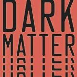 Book of the Week: 'Dark Matter'