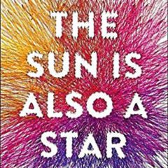 Book of the Week: 'The Sun Is Also A Star'