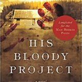 Book of the Week: 'His Bloody Project'