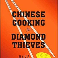 Book of the Week: 'Chinese Cooking for Diamond Thieves'