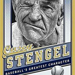 Book of the Week: 'Casey Stengel'