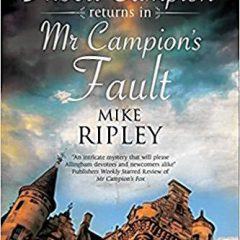 Book of the Week: 'Mr Campion's Fault'