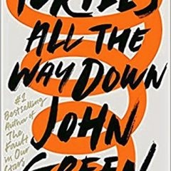 Book of the Week: 'Turtles All the Way Down'