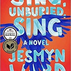 Book of the Week: 'Sing, Unburied, Sing'