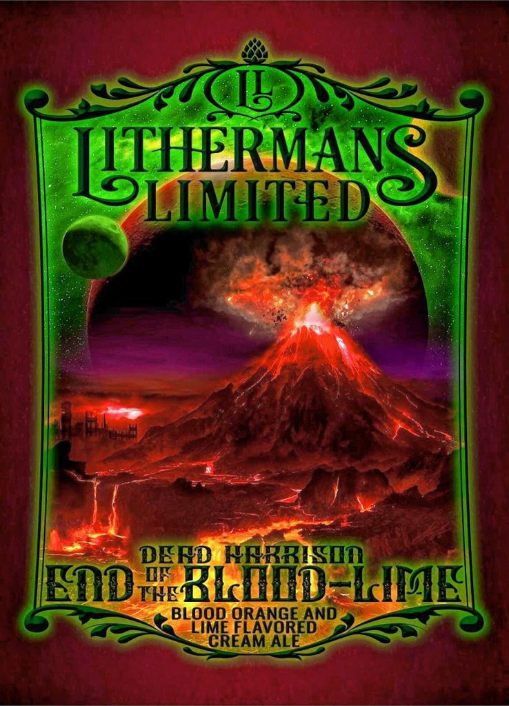 End of the Blood-Lime, a new beer collaboration between Lithermans Limited and Nashua-based band, Dead Harrison, label by Steve Lee. Courtesy