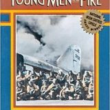 Book of the Week: 'Young Men and Fire'