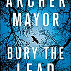 Archer Mayor to present, sign 'Bury the Lead' at Gibson's Bookstore