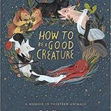 Book of the Week: 'How to Be a Good Creature'