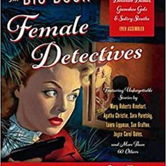 Book of the Week: 'The Big Book of Female Detectives'