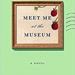 Book of the Week: 'Meet Me at the Museum'