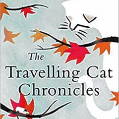 Book of the Week: 'The Travelling Cat Chronicles'