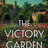Book of the Week: 'The Victory Garden'