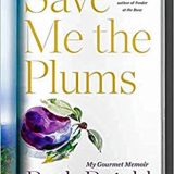 Book of the Week: 'Save Me the Plums'