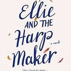 Book of the Week: 'Ellie and the Harp Maker'
