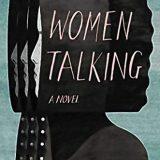 Book of the Week: 'Women Talking' byMiriam Toews