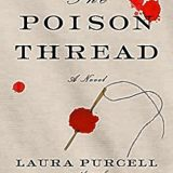 Book of the Week: 'The Poison Thread'