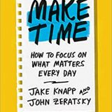 Book of the Week: 'Make Time'