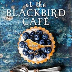 Book of the Week: Midnight at the Blackbird Cafe
