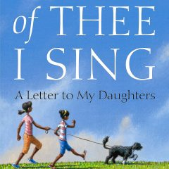 Book: Of Thee I Sing: A Letter to My Daughters