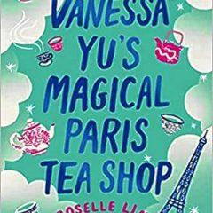 Vanessa Yu'sMagical Paris Tea Shop