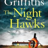 The Night Hawks: A Ruth Galloway Mystery