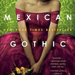 Book: Mexican Gothic